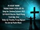 Tựa:  Trong Danh Chúa Giê-xu Diễn Giả:  Darlene Zschech Xem:  56